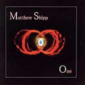 One - CD Audio di Matthew Shipp