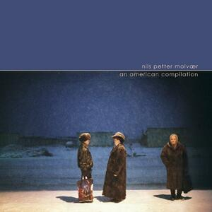 An American Compilation - CD Audio di Nils Petter Molvaer