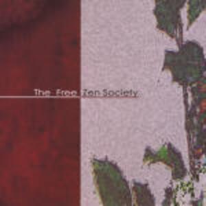 Free Zen Society - CD Audio di Matthew Shipp,William Parker