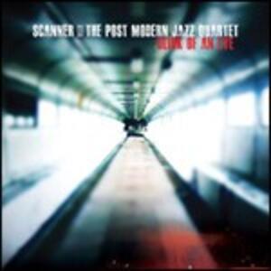 Blink of an Eye - CD Audio di Scanner,Post Modern Jazz Quartet