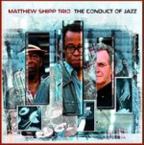 Conduct Of Jazz - CD Audio di Matthew Shipp