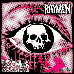 Goo Goo Muck Sessions - CD Audio di Raymen