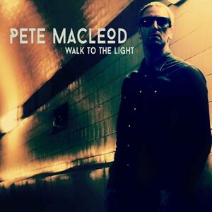 Walk to the Light - CD Audio di Pete MacLeod