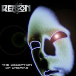 Deception of Dreams - CD Audio di Reason