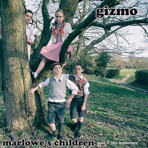 Marlowes Children Part 1 - CD Audio di Gizmo