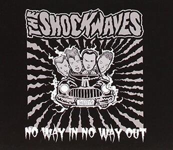 No Way In, No Way Out - CD Audio di Shockwaves