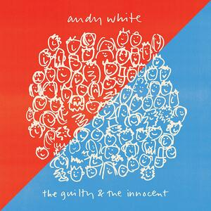 The Guilty & the Innocent - CD Audio di Andy White