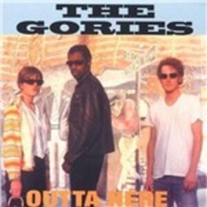 Outta Here - CD Audio di Gories
