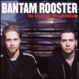 The Cross and the Switchblade - CD Audio di Bantam Rooster
