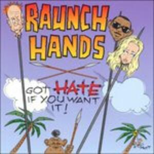Got Hate if You Want it - CD Audio