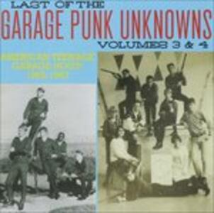 Last of the Garage Punk Unknowns Vols. 3-4 - CD Audio