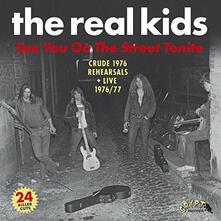 See You on the Street Tonite - Vinile LP di Real Kids