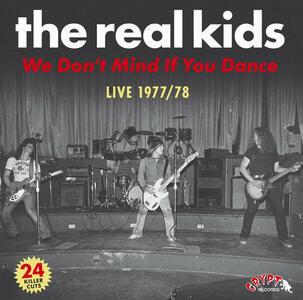 We Don't Mind If You Dance - CD Audio di Real Kids