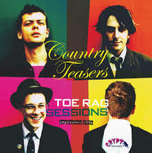 Toe Rag Sessions - Vinile LP di Country Teasers
