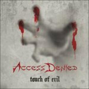 Touch of Evil - CD Audio di Access Denied