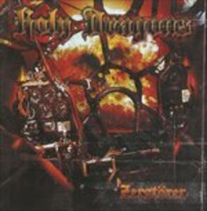 Zerstorer - CD Audio di Holy Dragons