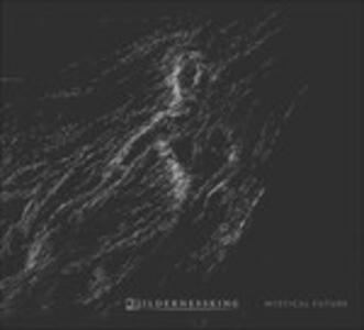 Mystical Future - CD Audio di Wildernessking