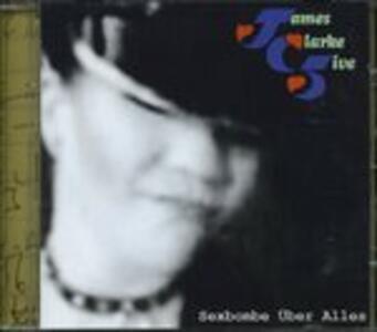 Sexbombe Uber Alles - CD Audio di James Clarke (Five)
