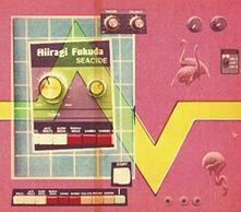 Seacide - Vinile LP di Hiiragi Fukuda