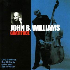 Gratitude - CD Audio di John B. Williams
