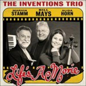 Life's a Movie - CD Audio di Inventions Trio