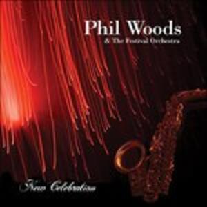 New Celebration - CD Audio di Phil Woods