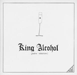 King Alcohol - CD Audio di Rudiger Carl