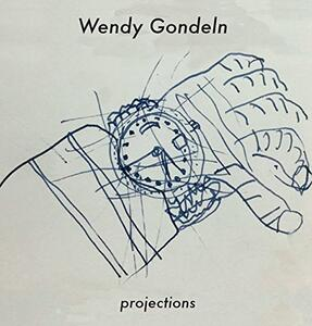 Projections - CD Audio di Wendy Gondeln