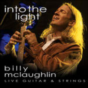 Into the Light - CD Audio di Billy McLaughlin
