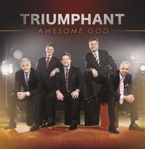Awesome God - CD Audio di Triumphant