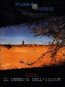 Libia. Il deserto dell'Acacus - DVD