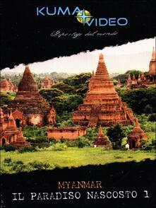 Myanmar. Il paradiso nascosto 1 - DVD