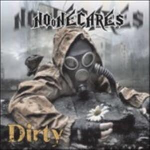 Dirty - CD Audio di No One Cares