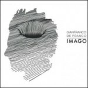 Imago - CD Audio di Gianfranco De Franco