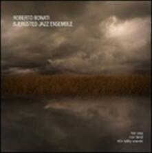 Nor Sea Nor Land Nor Salty Waves - CD Audio di Roberto Bonati,Bjergsted Jazz Ensemble