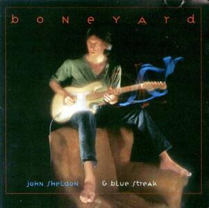 Boneyard - CD Audio di John Sheldon