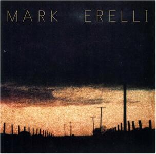 Mark Erelli - CD Audio di Mark Erelli