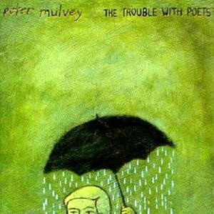The Trouble with Poets - CD Audio di Peter Mulvey