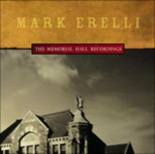 Memorial Hall Recordings - CD Audio di Mark Erelli