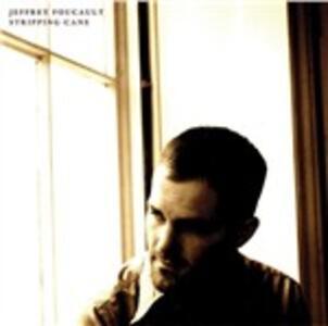 Stripping Cane - CD Audio di Jeffrey Foucault