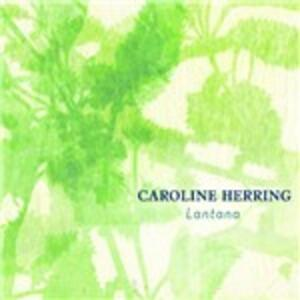Lantana - CD Audio di Caroline Herring