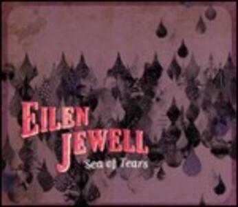 Sea of Tears - CD Audio di Eilen Jewell