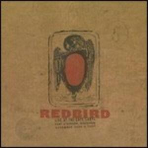 Live at Cafe Carpe - CD Audio di Redbird