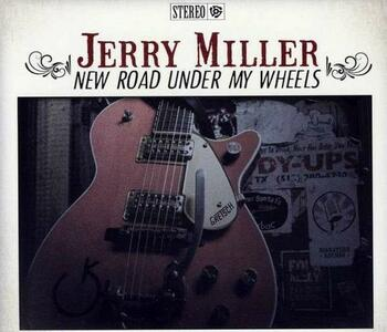 New Road Under My Wheels - CD Audio di Jerry Miller