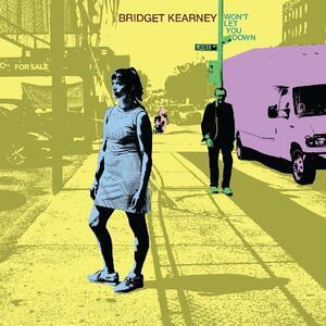 Won't Let You Down - CD Audio di Bridget Kearney