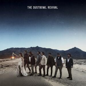 The Dustbowl Revival - CD Audio di Dustbowl Revival