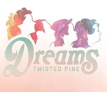 Dreams - CD Audio di Twisted Pine