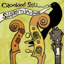 Shaken by a Low Sound - Vinile LP di Crooked Still