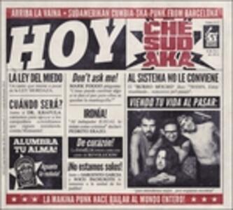 Hoy - CD Audio di Che Sudaka