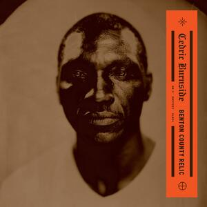 Benton County Relic - CD Audio di Cedric Burnside